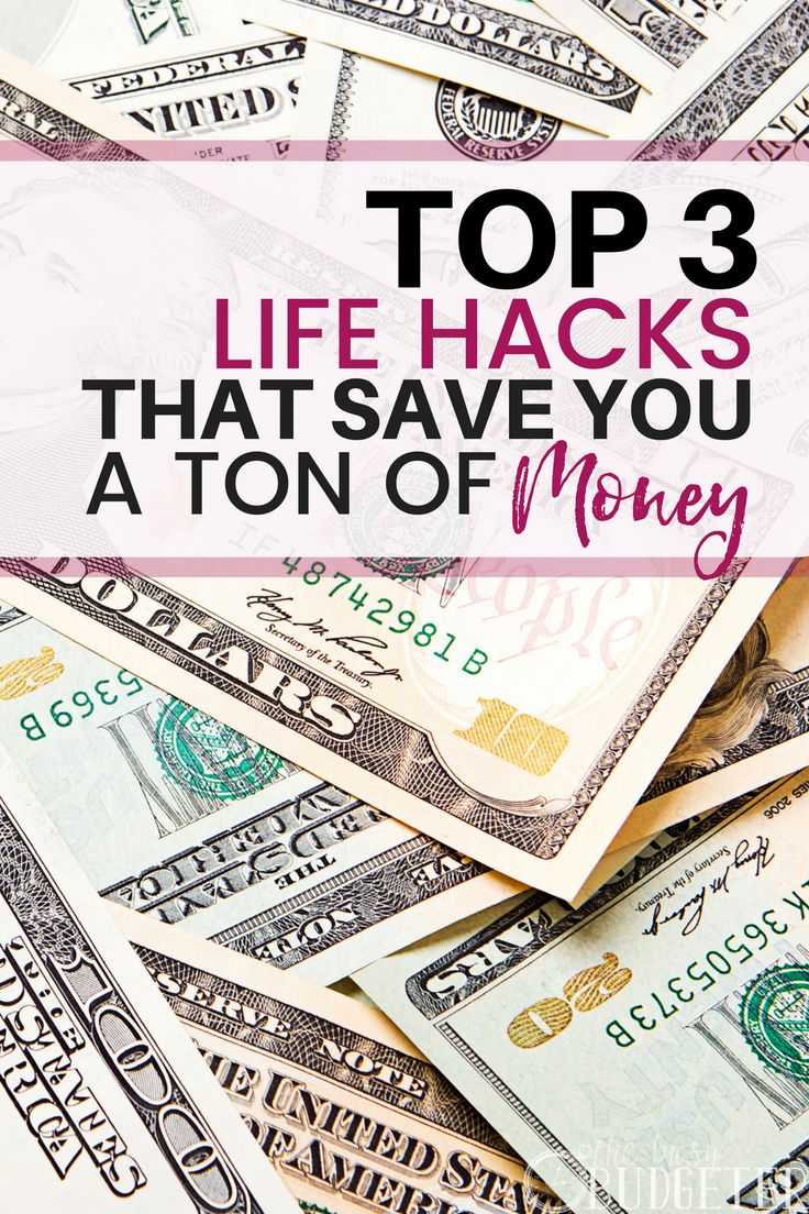 Prime three Life Hacks that Save a Ton of Cash
