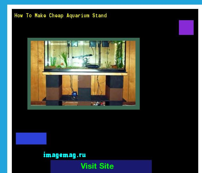 How To Make Cheap Aquarium Stand 160452 - The Best Image Search