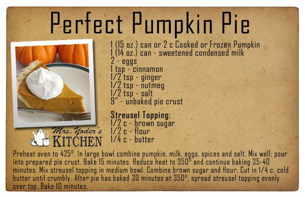 Mrs. Yoder's Kitchen - Perfect Pumpkin Pie Recipe made with sweetened condensed milk.