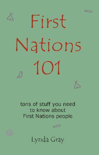 First Nations 101 by Lynda Gray http://www.amazon.com/dp/098696400X/ref=cm_sw_r_pi_dp_NpYixb0SJZVDX