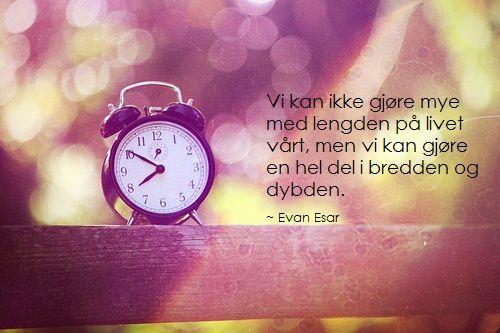 Evan Esar, visdomsord om livet, sitat om livet, ordtak om livet, sitater om livet