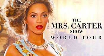 Beyonce Concert Tickets –  The Mrs. Carter Show World Tour Dates