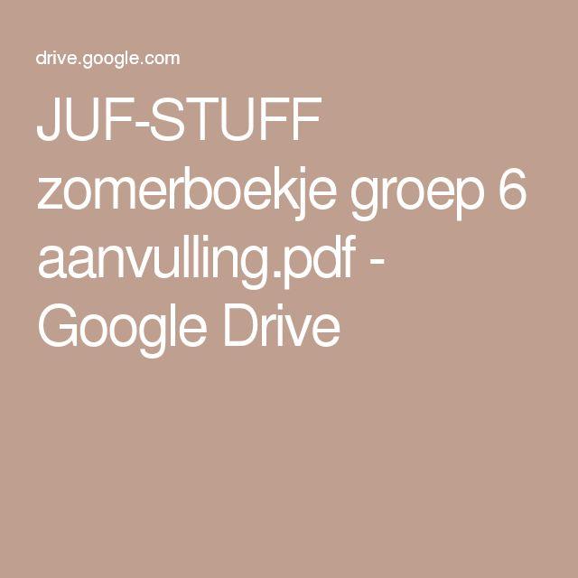 JUF-STUFF zomerboekje groep 6 aanvulling.pdf - Google Drive