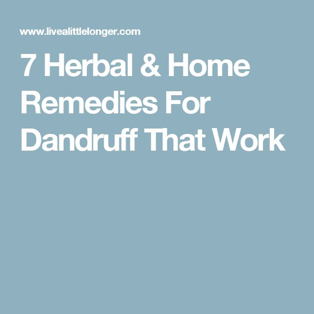 7 Herbal & Home Remedies For Dandruff That Work