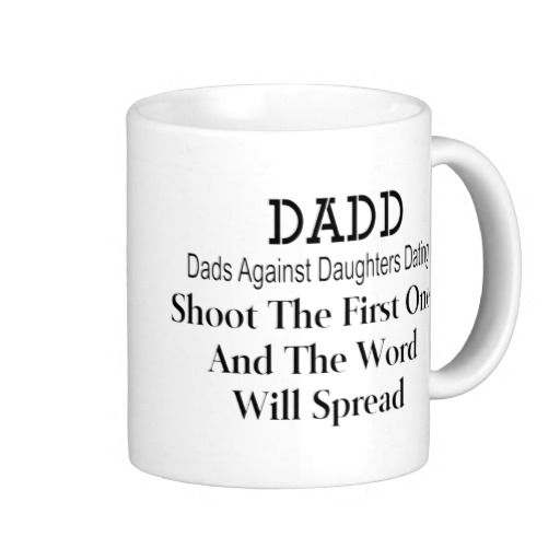 Dads against daughters dating democrats mug