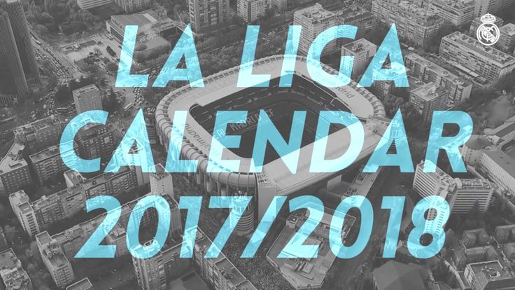 Video The BIG matches in our 2017/18 LaLiga fixture list