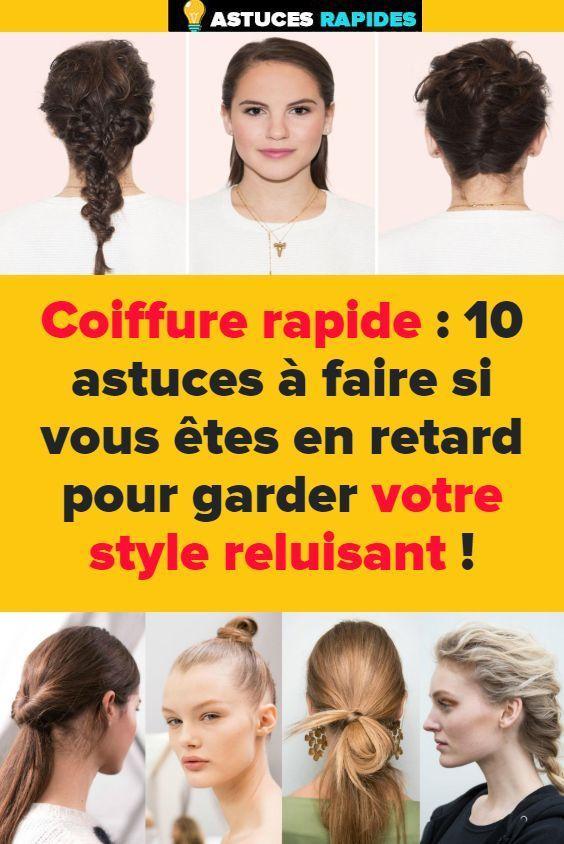 Coiffure rapide : 10 astuces à faire si vous êtes retard pour garder style réluisant ! - #astuces #coiffure #faire #garder #rapide -