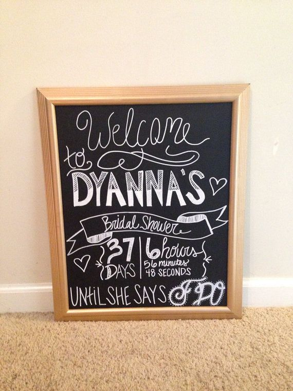 Bridal Shower Chalkboard Countdown Sign or for wedding / bride events gold and white
