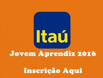 Menor Aprendiz do Itaú - Inscrição 2016  http://www.2viacartao.com/2015/11/menor-aprendiz-do-itau-inscricao-2016.html