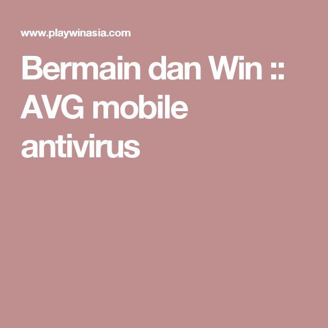 Bermain dan Win :: AVG mobile antivirus