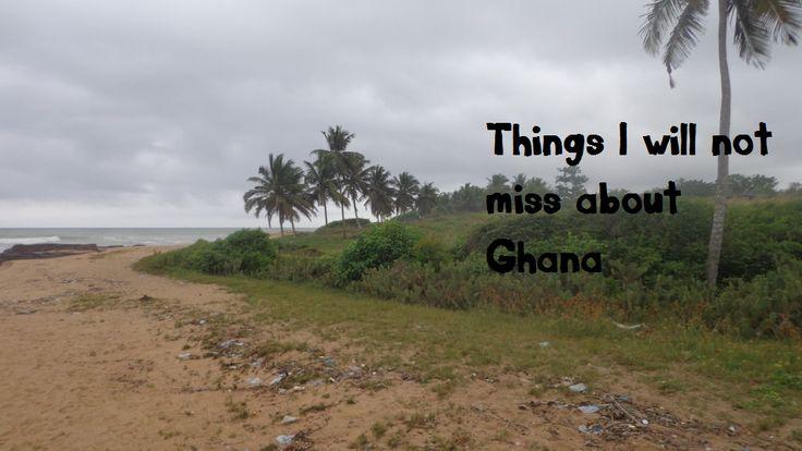 Ik mis Ghana. Oh absoluut. Ik mis haar mensen, haar voedsel, haar natuur. Alles. Maar sommige dingen mis ik ook niet. Sommige dingen zal ik nooit missen als ik er niet ben. Ben je benieuwd naar welke dingen dit zijn? Ik vertel het je in deze post.