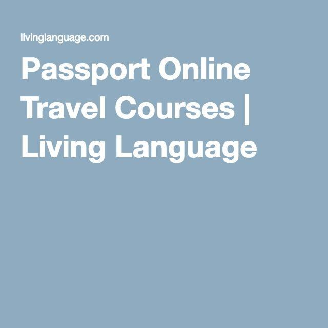 Passport Online Travel Courses | Living Language