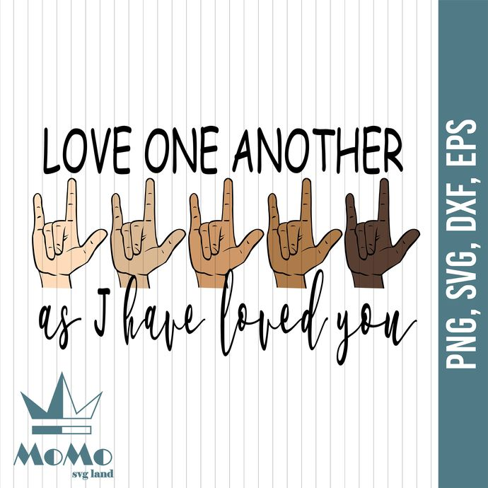 Download As I Have Loved You, Love One Another Svg, BLM by SvgStore ...