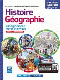 Dominique Brunold-Jouannet - Histoire-Géographie Enseignement moral et civique 2de 1ere Tle Bac Pro. https://hip.univ-orleans.fr/ipac20/ipac.jsp?session=147E7J42F6635.1852&profile=scd&source=~!la_source&view=subscriptionsummary&uri=full=3100001~!596969~!4&ri=2&aspect=subtab48&menu=search&ipp=25&spp=20&staffonly=&term=Histoire-G%C3%A9ographie+Enseignement+moral+et+civique+&index=.GK&uindex=&aspect=subtab48&menu=search&ri=2