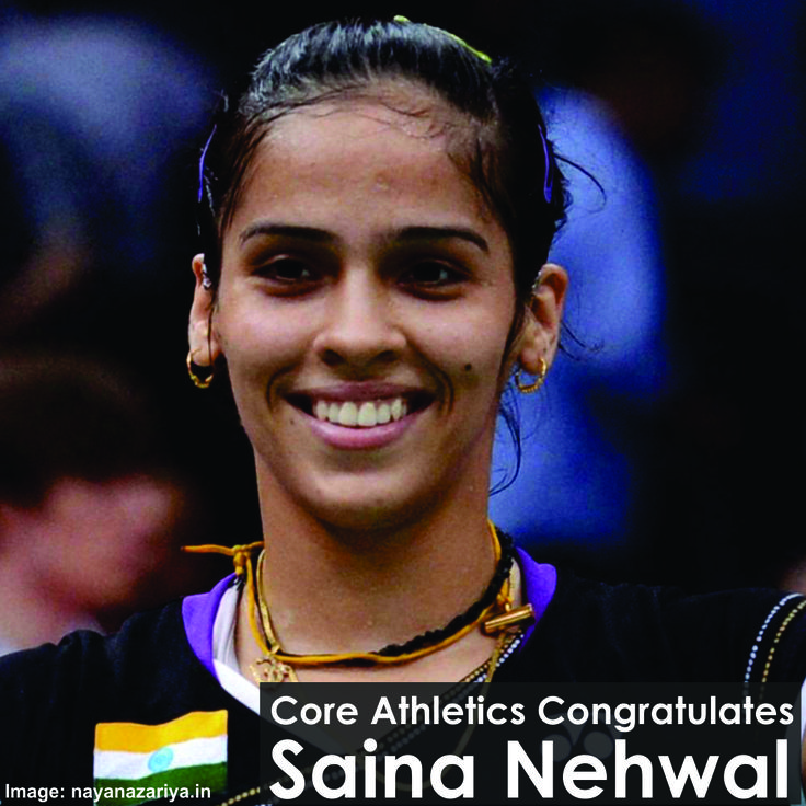 Core Athletics Congratulates Saina Nehwal For Regaining the World No. 1 Ranking  #SainaNehwal #Badminton #shuttler #India #CoreAthletics