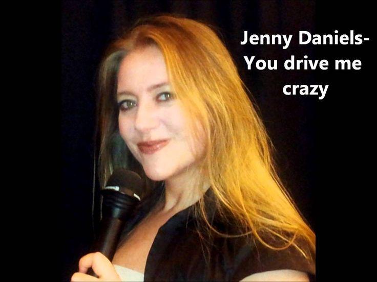Jenny Daniels - You drive me crazy (Shakin Stevens Cover)