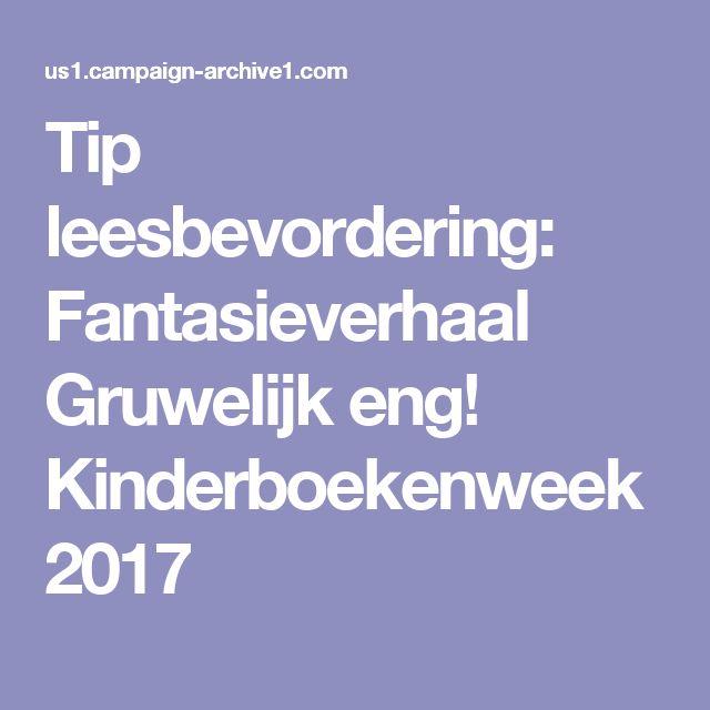 Tip leesbevordering: Fantasieverhaal Gruwelijk eng! Kinderboekenweek 2017
