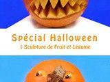 Spécial pour la Fête de l'Halloween: les Sculptures de Citrouilles
