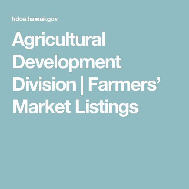 Agricultural Development Division  |  Farmers' Market Listings