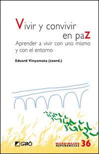 Varios Autores. Vivir y convivir en paz. CAC 37.035 VIV viv