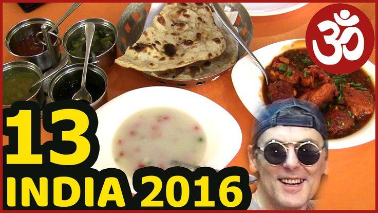 ИНДИЯ 13. Street Food. Вкусняшки Индийская кухня. Где поесть, что поесть?