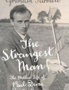 The Strangest Man The Hidden Life of Paul Dirac Quantum Genius free download by Graham Farmelo ISBN: 9780571222780 with BooksBob. Fast and free eBooks download.  The post The Strangest Man The Hidden Life of Paul Dirac Quantum Genius Free Download appeared first on Booksbob.com.