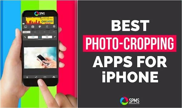 Best Photo Cropping Apps For iPhone