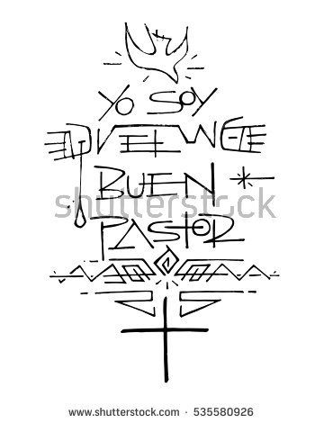 Hand drawn vector illustration or drawing of a Christian Cross, a Dove and other symbols, with the phrase in spanish that says: Yo soy el Buen Pastor, which means: I am the Good Shepherd
