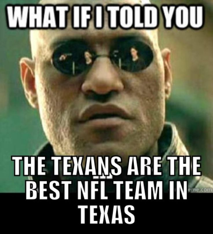 houston texans humor 2013 | ... , Sports Memes, Funny Memes, Football Memes, NFL Humor, Funny Sports