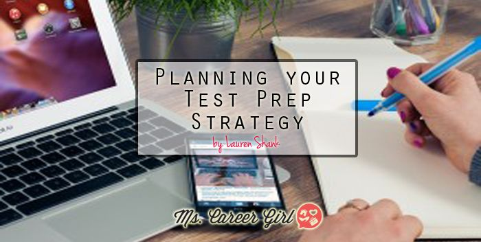 Planning your Test Prep Strategy
