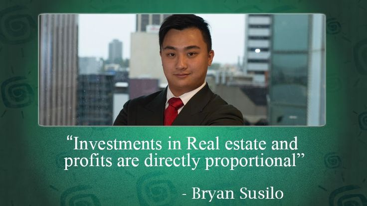 Bryan Susilo: Bryan Susilo - Investor in Real Estate