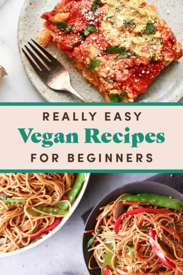 27 Vegan Recipes For Beginners That Are Really Easy