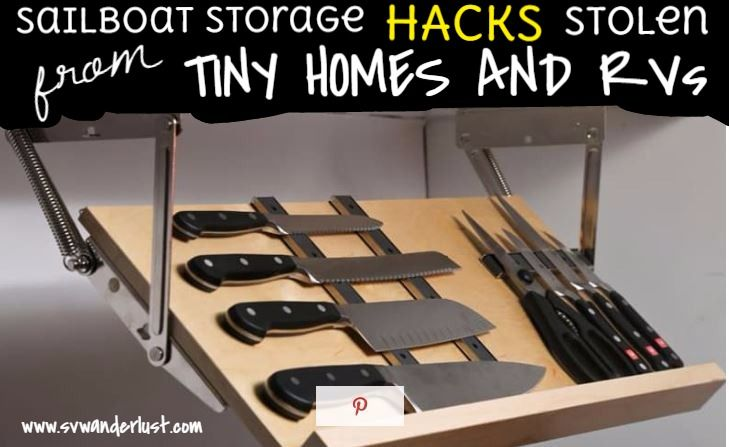 Sailboat Storage Hacks Stolen from Tiny Homes and RVs                                                                                                                                                                                 More