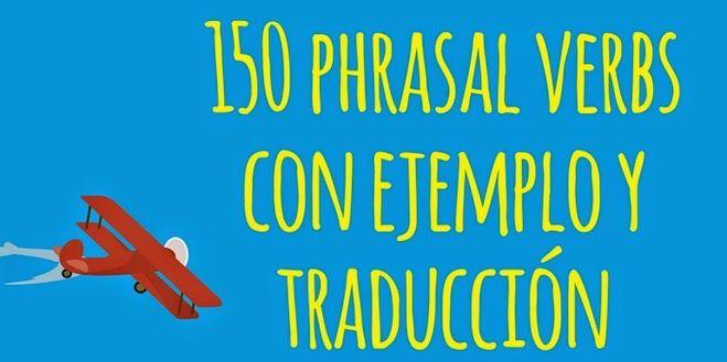 150 frases en inglés - Phrasal verbs