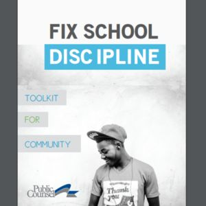 Fix School Discipline Toolkit for Community (80 pages)