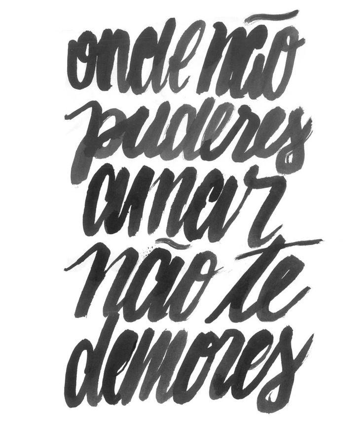 """""""Onde não puderes amar não te demores"""" by @hnr_hnr Disponível aqui em http://ift.tt/2gn7hIa camiseta e case #movidoapessoasincriveis #artetododia"""