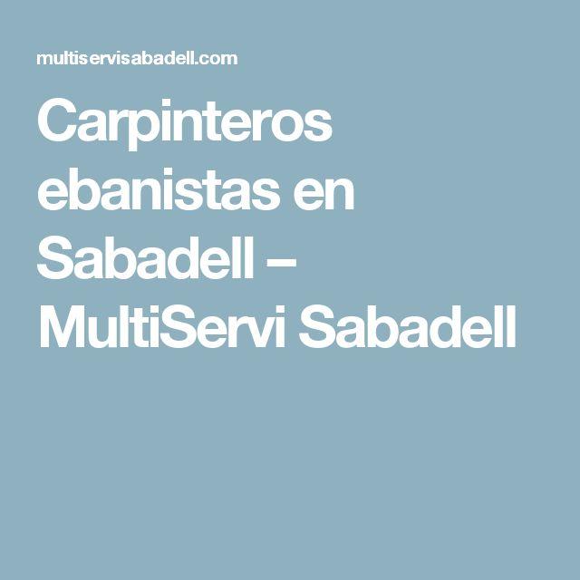 Carpinteros ebanistas en Sabadell – MultiServi Sabadell
