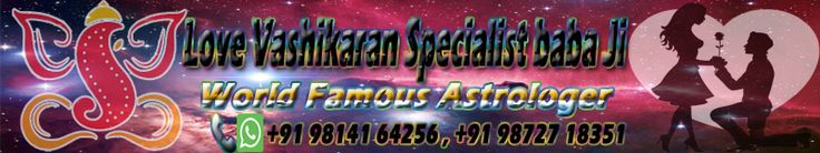Get #Vashikaran #mantra from #Love Vashikaran #specialist #Baba ji