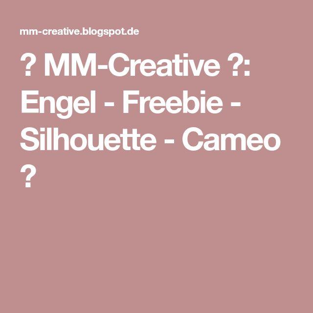 ✿ MM-Creative ✿: Engel - Freebie - Silhouette - Cameo ❤