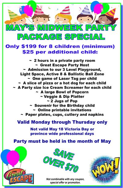 May's MIDWEEK Party Package Special Save $70 and save! Party must be held in May 2015.
