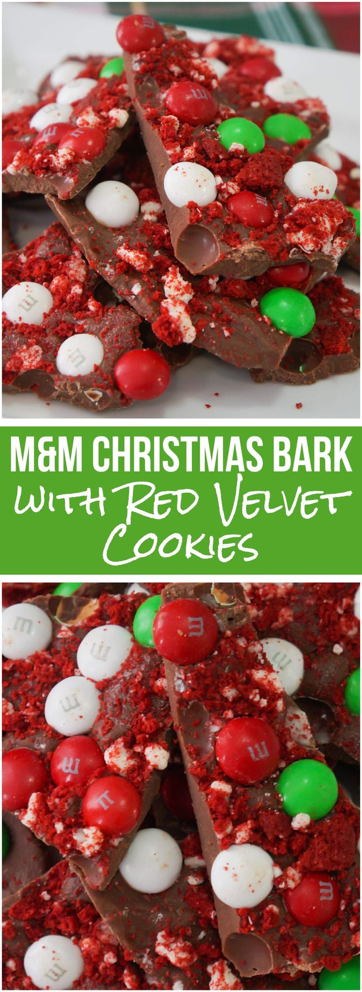 M&M Christmas Bark. This easy milk chocolate bark recipe is loaded with mint Christmas M&Ms and red velvet cookies. The perfect holiday party dessert recipe.