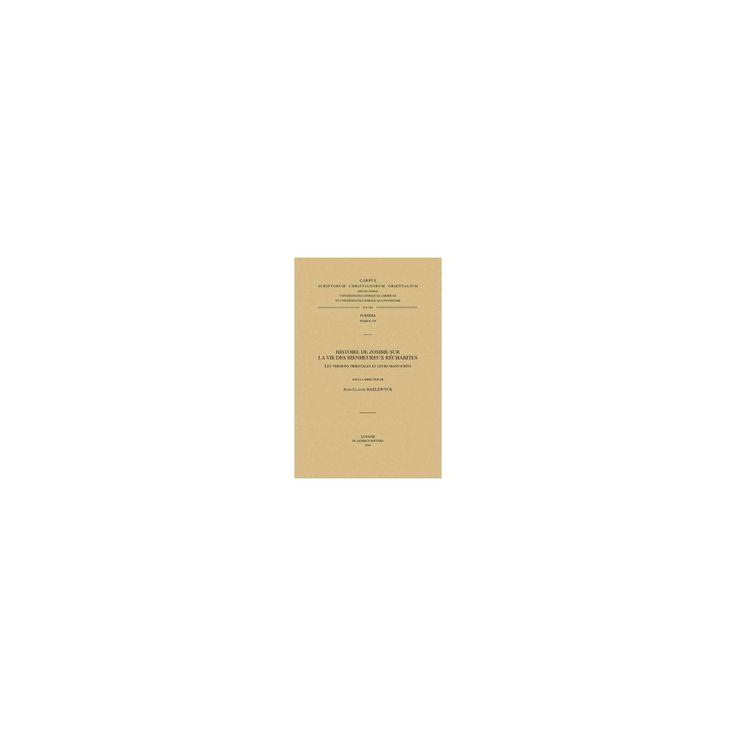 Histoire De Zosime Sur La Vie Des Bienheureux Rechabites : Les Versions Orientales Et Leurs Manuscrits