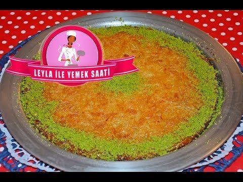 Künefe Tarifi - Leyla ile Yemek Saati