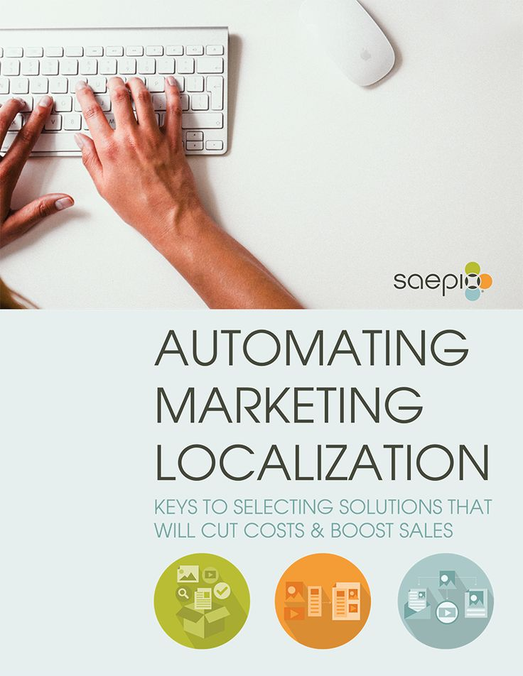 Today, marketing localization is a cumbersome, difficult and time-consuming process for most organizations. Automating marketing localization can help cut costs and boost sales -- helping you do more with less while getting more local. Learn more! http://info.saepio.com/Automating-Marketing-Localization.html