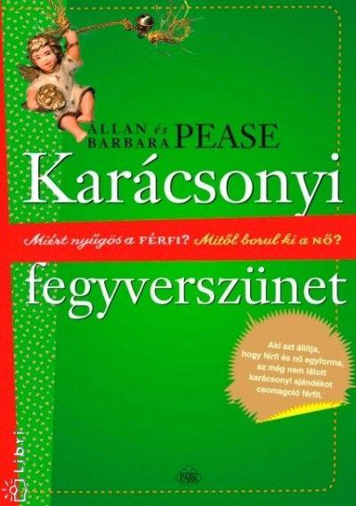 Barbara Pease - Allan Pease - Karácsonyi fegyverszünet