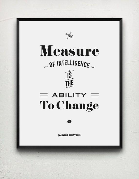 Albert Einstein Quote words of wisdom Typography by MessProject, €17.00  #wallartdecor #blackandwhite #typography #quote #papergoods #poster #homedecoration #einstein #alberteinstein