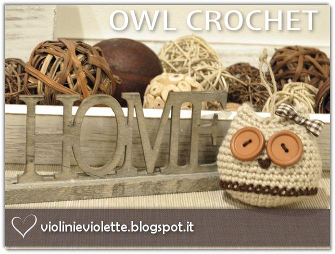 VIOLINI E VIOLETTE: owl crochet ♥
