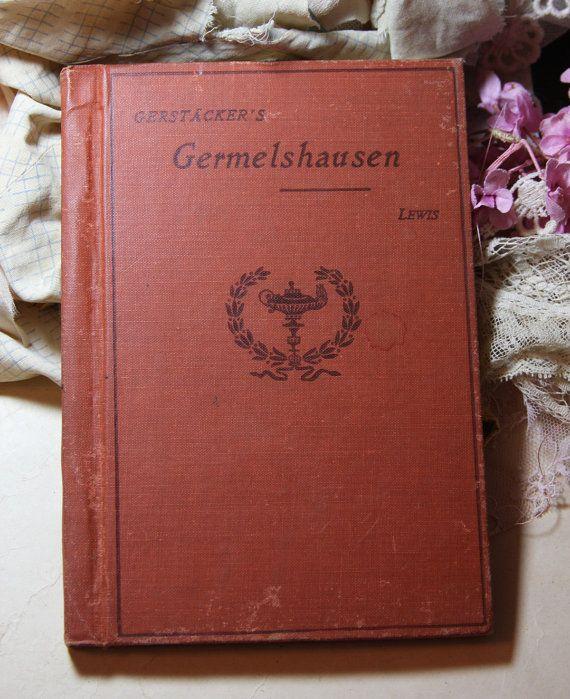 German BOOK 1902 Gerstacker Germelshausen Heath by VintageSupplyCo