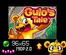 Gulo's tale (96x65) Midp 2.0    Download: http://www.mediafire.com/file/l8ldlxblui06u6i/Gulos+Tale2.0.jar