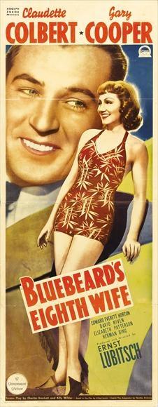 Bluebeard's Eighth Wife (1938) USA Paramount D: Ernst Lubitsch. Claudette Colbert, Gary Cooper, David Niven. 03/06/06